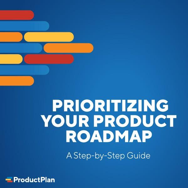 Prioritizing Your Roadmap 600x600