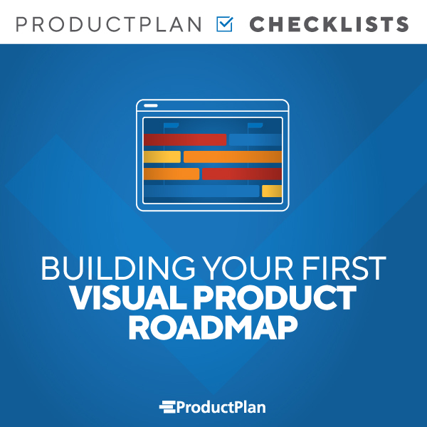 Building Your First Visual Product Roadmap Checklist
