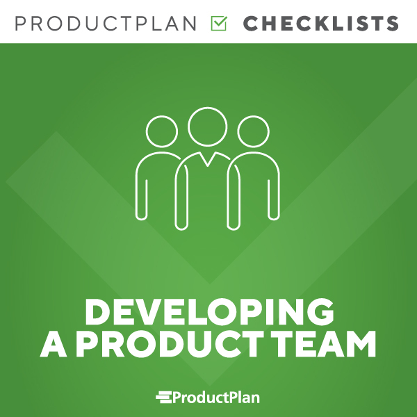 Developing a Product Team Checklist