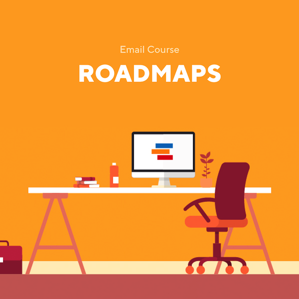 Email Course - Roadmaps