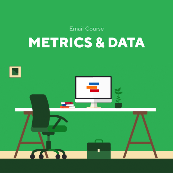 Email Couse - Metrics and Data