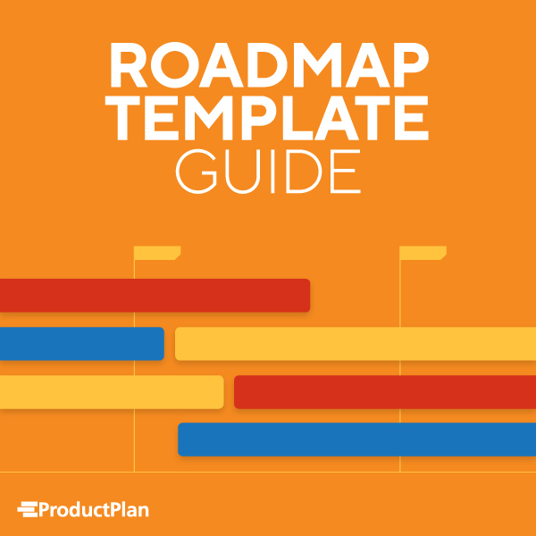 Roadmap Template Guide by ProductPlan