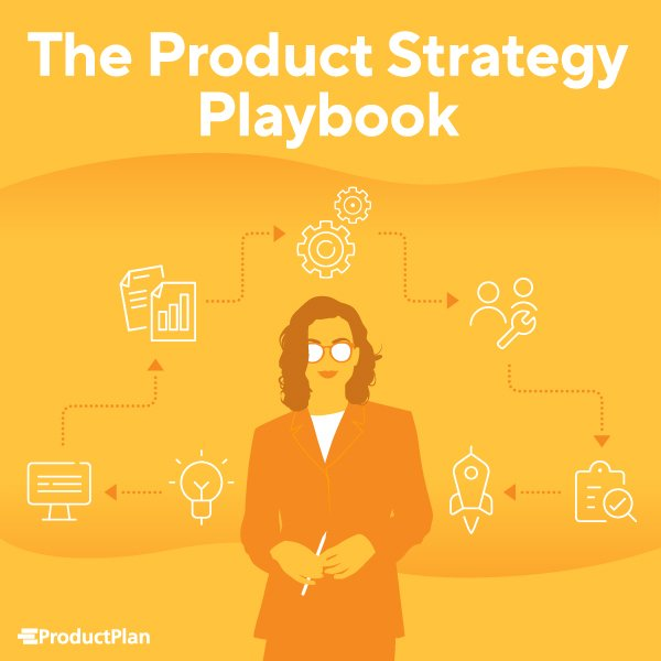 The Product Strategy Playbook